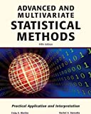 Advanced and Multivariate Statistical Methods 5th Edition