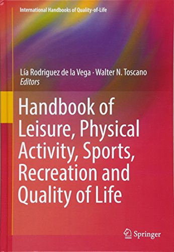 Handbook of Leisure, Physical Activity, Sports, Recreation and Quality of Life