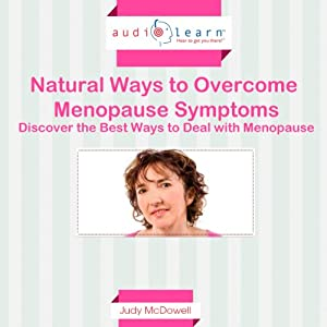Natural Ways to Overcome Menopause Symptoms Audiobook