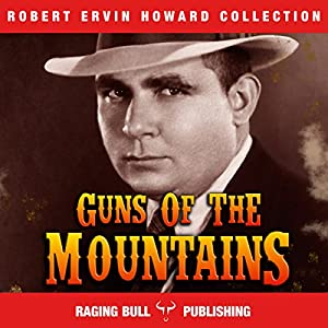 Guns of the Mountains Audiobook