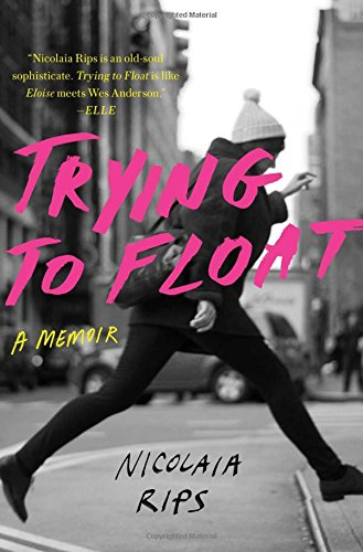 Read Online Trying to Float: A Memoir pdf epub