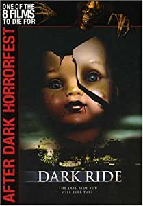 After Dark Horrorfest: Dark Ride [DVD]