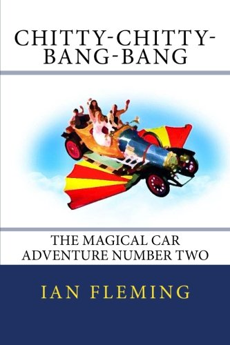 Chitty-Chitty-Bang-Bang: The Magical Car  Adventure Number Two