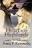 Heart in the HIGHLANDS: Highland Hope & Highland Dream (Volume 1)