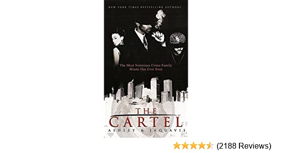 The cartel kindle edition by ashley jaquavis literature the cartel kindle edition by ashley jaquavis literature fiction kindle ebooks amazon fandeluxe Choice Image