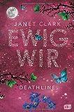 Deathline - Ewig wir (Die Deathline-Reihe, Band 2)