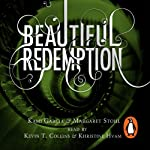 Beautiful Redemption: Caster Chronicles, Book 4 | Kami Garcia,Margaret Stohl