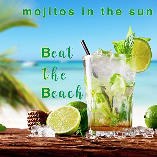 Mojitos in the Sun (More Bacardi Feeling Ambient Mix)