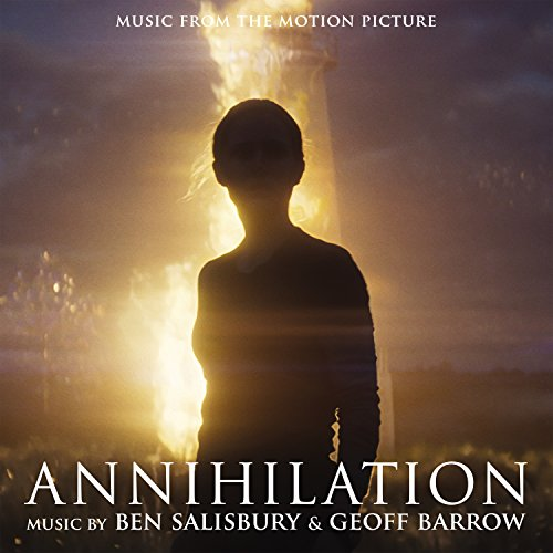 Annihilation (Original Motion Picture Soundtrack) (Pools Motion)