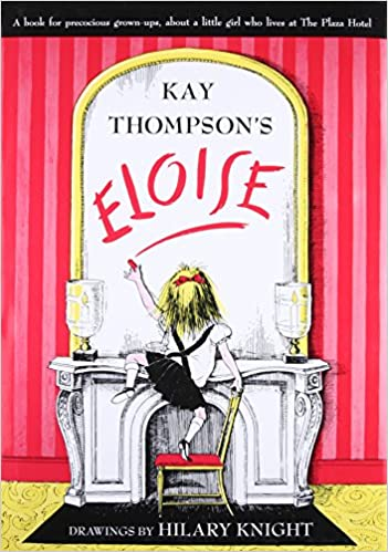 Image result for Eloise by Kay Thompson Book