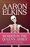Murder in the Queen's Armes (The Gideon Oliver Mysteries) (Volume 3)