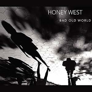 Bad Old World