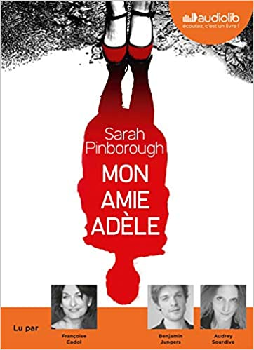 Mon Amie Adele Livre Audio 1 Cd Mp3 Pinborough Sarah