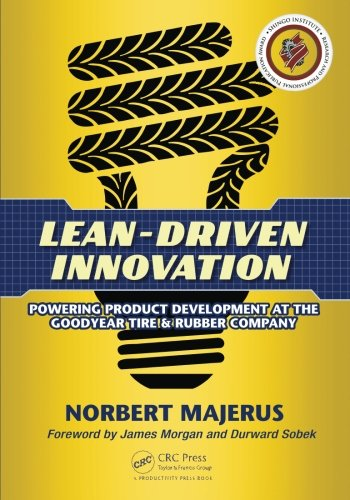 Lean-Driven Innovation (Company Tire Goodyear Rubber)