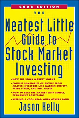 The Neatest Little Guide to Stock Market Investing: Jason Kelly ...