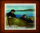 John Knox (Christian Biographies for Young Readers)