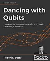 Dancing with Qubits Front Cover