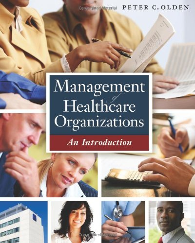 Management of Healthcare Organizations An Introduction