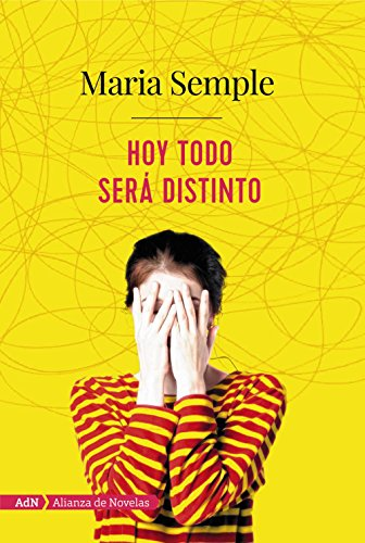 Book cover from Hoy todo será distinto (Spanish Edition) by Maria Semple