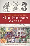 Hidden History of the Mid-Hudson Valley, Carney Rhinevault and Tatiana Rhinevault, 1609494148