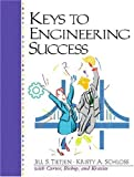 Keys to Engineering Success: 1st (First) Edition