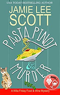 Pasta, Pinot & Murder by Jamie Lee Scott ebook deal