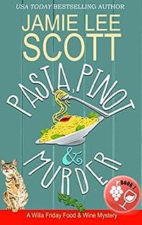 Pasta, Pinot & Murder by Jamie Lee Scott ebook deal