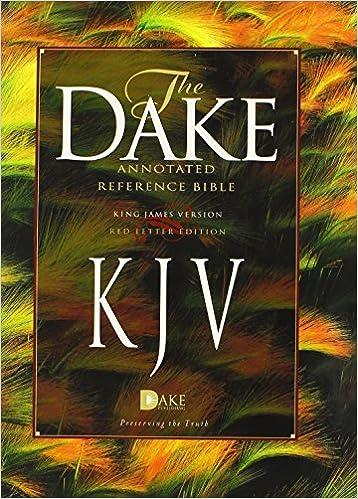 Dake's Annotated Reference Bible-KJV: Finis J Dake: 9781558291768
