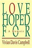Love Hoped For, Vivian Campbell, 0595334075
