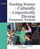 Teaching Science to Culturally and Linguistically