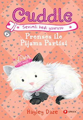 Cuddle 3 - Prenses Ile Pijama Partisi