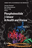 img - for Phosphoinositide 3-kinase in Health and Disease: Volume 2 (Current Topics in Microbiology and Immunology) book / textbook / text book