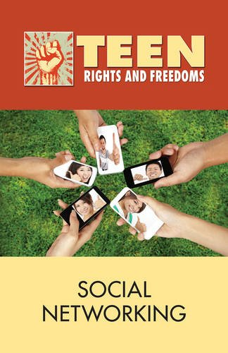 Social Networking (Teen Rights and Freedoms)