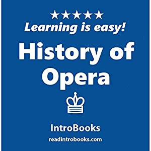 History of Opera Audiobook