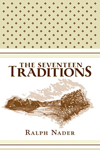 The Seventeen Traditions: Lessons from an American Childhood by [Nader, Ralph]