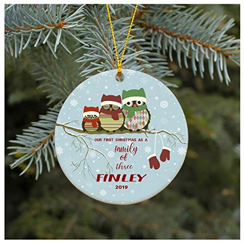 Our First Christmas As A Family of Three Ornament 2019 Finley Parents Mom Dad Xmas Present Mommy Daddy Rustic Christmas Decorations Tree Ornaments Ceramic 3 Inches