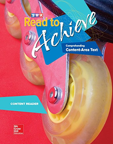 Read to Achieve: Comprehending Content Area Text, Content Reader: Comprehending Content Area Text: Content Area Reader