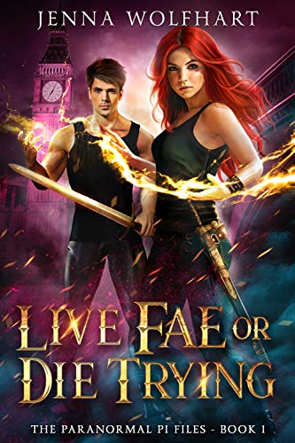 Pdf Thriller Live Fae or Die Trying (The Paranormal PI Files Book 1)