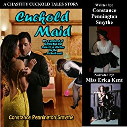Cuckold Maid (Chastity Cuckold Tales)