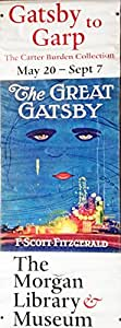"""""""Gatsby to Garp"""" The Great Gatsby Double Sided Vinyl Street Banner - 2014 The Morgan Library & Museum, New York (7 Feet Tall)"""
