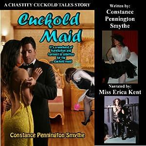Cuckold Maid (Chastity Cuckold Tales) Audiobook