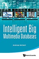 Intelligent Big Multimedia Databases Front Cover