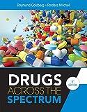 Drugs Across the Spectrum (MindTap Course List)