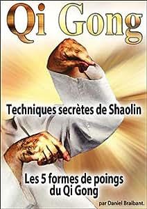 Qi Gong - Techniques secrètes de Shaolin - Les 5 formes du points du Qi Gong [Francia] [DVD]