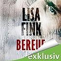 Bereue Hörbuch von Lisa Fink Gesprochen von: Olaf Pessler