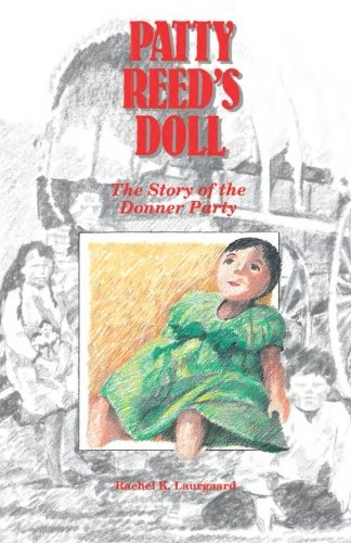 (Patty Reed's Doll: The Story of the Donner)