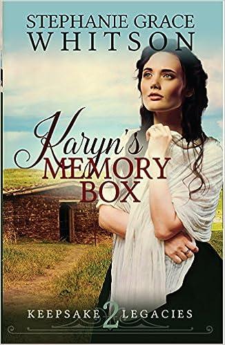 Karyn's Memory Box (Keepsake Legacies Book 2)