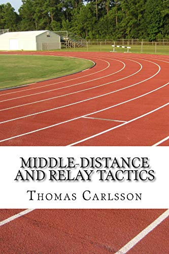 Pdf Outdoors Middle-Distance and Relay Tactics