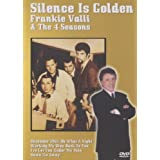 Frankie Valli and the Four Seasons - Silence Is Golden