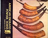 American Engraved Powder Horns, John S. DuMont, 0914016571